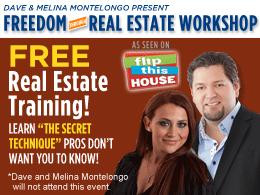 Freedom Through Real Estate Workshop by Dave & Melina Montelongo - Del Mar, CA