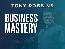 Tony Robbins - Business Mastery